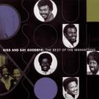 Best of the Manhattans: Kiss and Say Goodbye