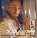 Many Moods of Mike Cruz