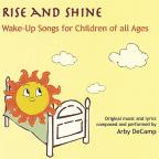 Rise And Shine: Wake-Up Songs For Children Of All Ages