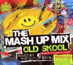 Mash Up Mix: Old Skool Mixed by Cut Up Boys