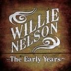 Willie Nelson : The Early Years