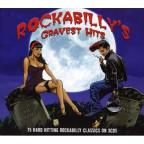 Rockabilly's Gravest Hits: 75 Hard Hitting Classics