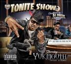 Tonite Show with Yukmouth: Thuggin and Mobbin