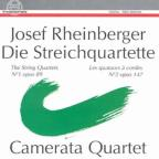 Josef Rheinberger: The String Quartets