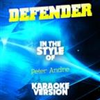 Defender (In The Style Of Peter Andre) [karaoke Version] - Single