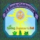 Revels Celebration of Spring Summer & Fall