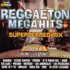 Reggaeton Mega Hits: Perreo Mix 2005, Vol. 1