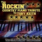 Rockin' Country Piano: Tribute to Toby Keith
