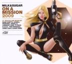 Milk & Sugar: On a Mission 2009