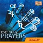 Everyday Prayers - Sunday