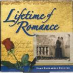 Lifetime Of Romance: Some Enchanted Evening