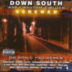 Down South Rap, Rhythm & Blues Screwed