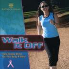 Walk It Off: Wellness For Women