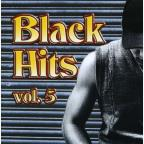 Black Hits Vol. 5 - Black Hits