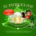 St. Patrick's Day: Great Irish Pub Songs
