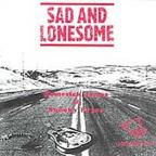 Sad and Lonesome