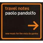 Travel Notes-New Music For Viola Da Gamba