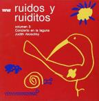 Ruidos y Ruiditos, Vol. 3