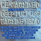 Re-Machined: Tribute To Deep Purple's Machine Head