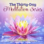 Thirty Day Meditation Series