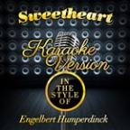 Sweetheart (In The Style Of Engelbert Humperdinck) [karaoke Version] - Single
