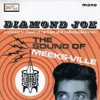 Diamond Joe: The Sound of Meeks-ville