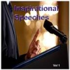 Inspirational Speeches Vol. 1