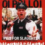 Pigs for the Slaughter: Best of Oi Polloi