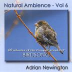 Newington,Adrian Vol. 6 - Natural Ambience: Birdsong
