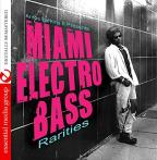 Miami Electro Bass Rarities