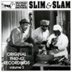 Slim &amp; Slam: Original 1940-42 Recordings