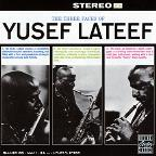 Three Faces of Yusef Lateef