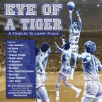 Eye of a Tiger: A Tribute to Larry Finch