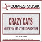 Crazy Cats meets Tom Jet &amp; The Starlights