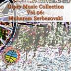 Gipsy Music Collection Vol 06: Muharem Serbezovski:  Live In Restaurant - Gypsy Magic
