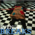 Even Breaks