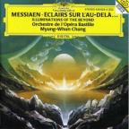 Olivier Messiaen: Eclairs sur l'au-dela (Illuminations of the Beyond)