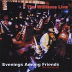 Live: Evenings Among Friends