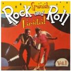 Spanish Rock'N'Roll Fiesta Vol. 1