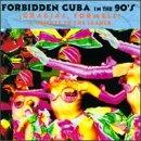 Forbidden Cuba In The 90's: Gracias Formell