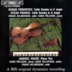 Sergei Prokovief: Cello Sonata in C major; Cesar Franck: Cello Sonata in A major; Gabriel Faure: Piano Trio
