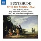 Buxtehude: Seven Trio Sonatas, Op. 2
