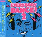 Everybody Dance! Vol. 2 - Everybody Dance!