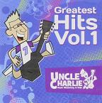 Uncle Charlie Greatest Hits, Vol. 1