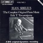 Sibelius: Complete Original Piano Music, Vol. 3