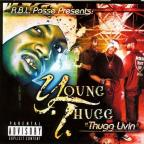 R.B.L. Posse Presents Thugg Livin'