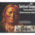 Spiritual Songs-Native American Chants & Music