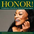 Honor! A Celebration of the African American Cultural Legacy