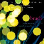 Bruch: Violin Concerto; Scottish Fantasy