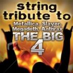 String Tribute To The Big 4: Metallica, Slayer, Megadeth, Anthrax